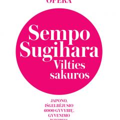 """Opera """"Sempo Sugihara. Vilties sakuros"""""""